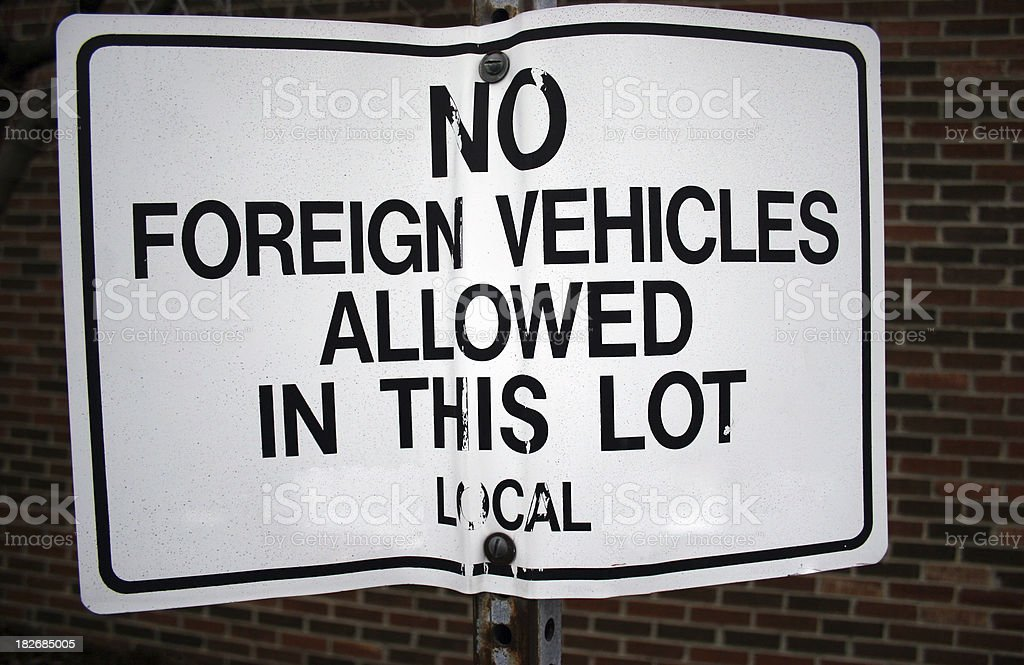 No Foreign Vehicles Allowed in this Lot Sign stock photo