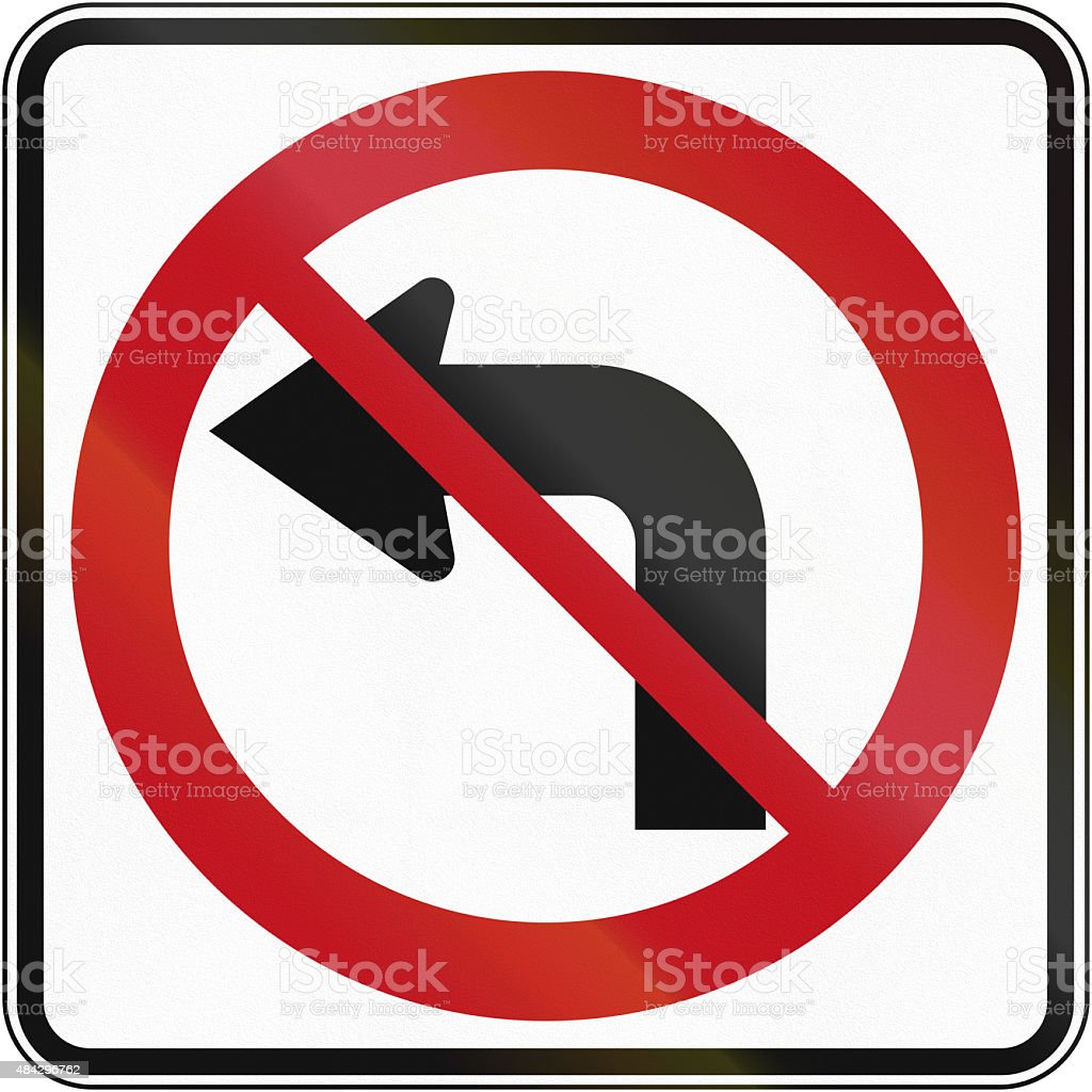No Left Turn in Canada stock photo