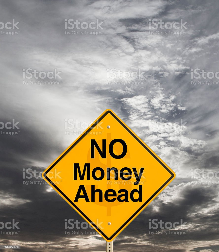 No Money Ahead stock photo
