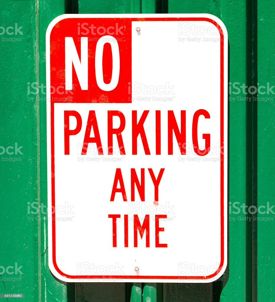No Parking Any Time Sign stock photo