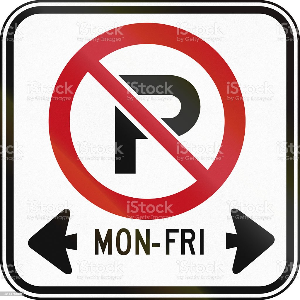 No Parking On Workdays in Canada stock photo