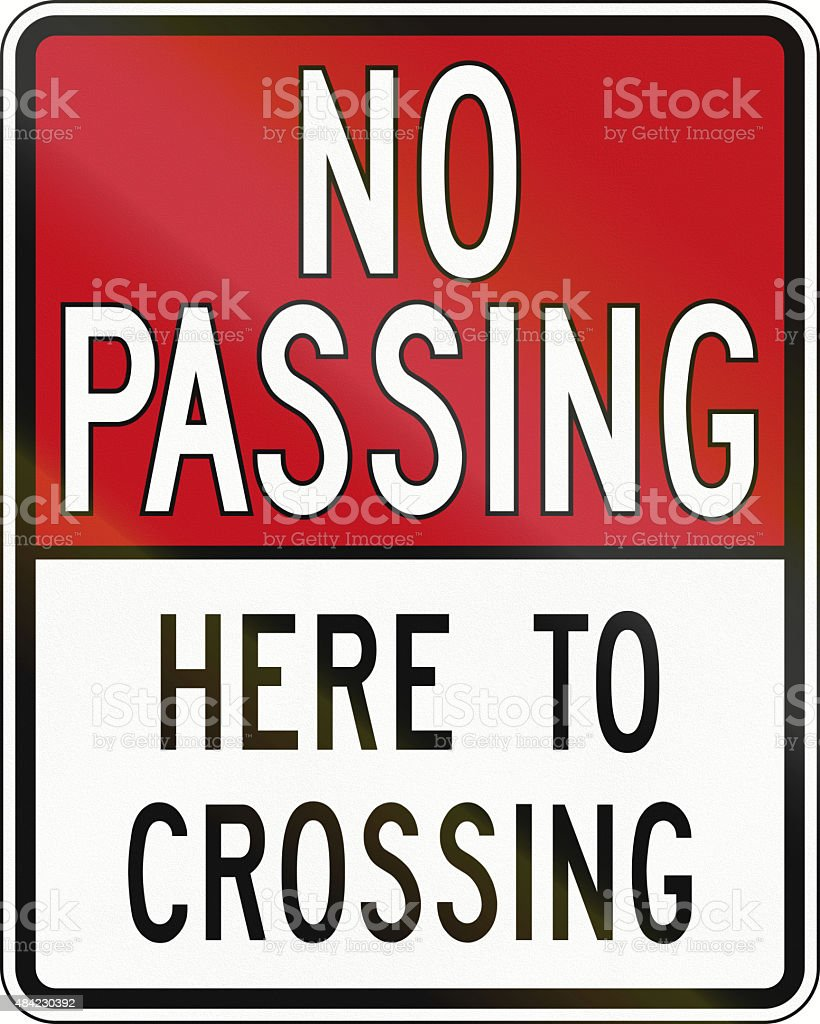 No Passing Here To Crossing In Canada vector art illustration