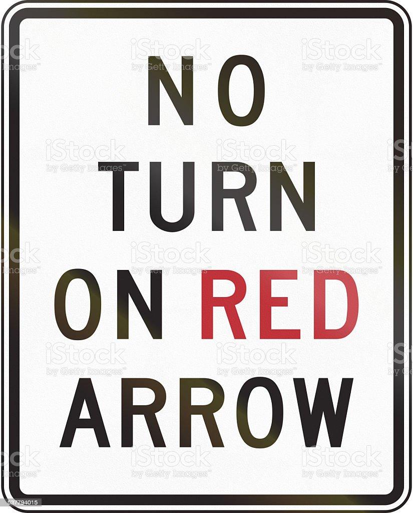 No Turn On Red Arrow stock photo