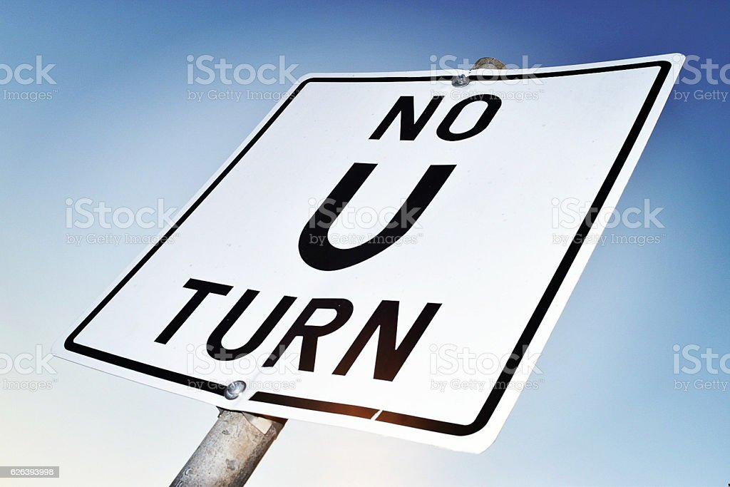 No U Turn stock photo