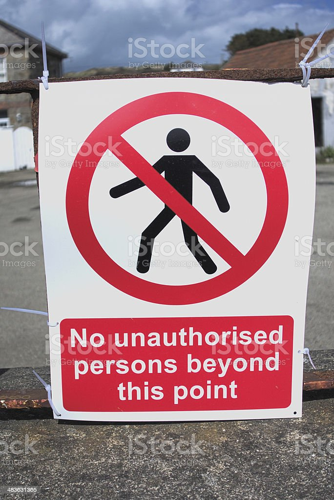 No Unauthorised Persons Sign stock photo