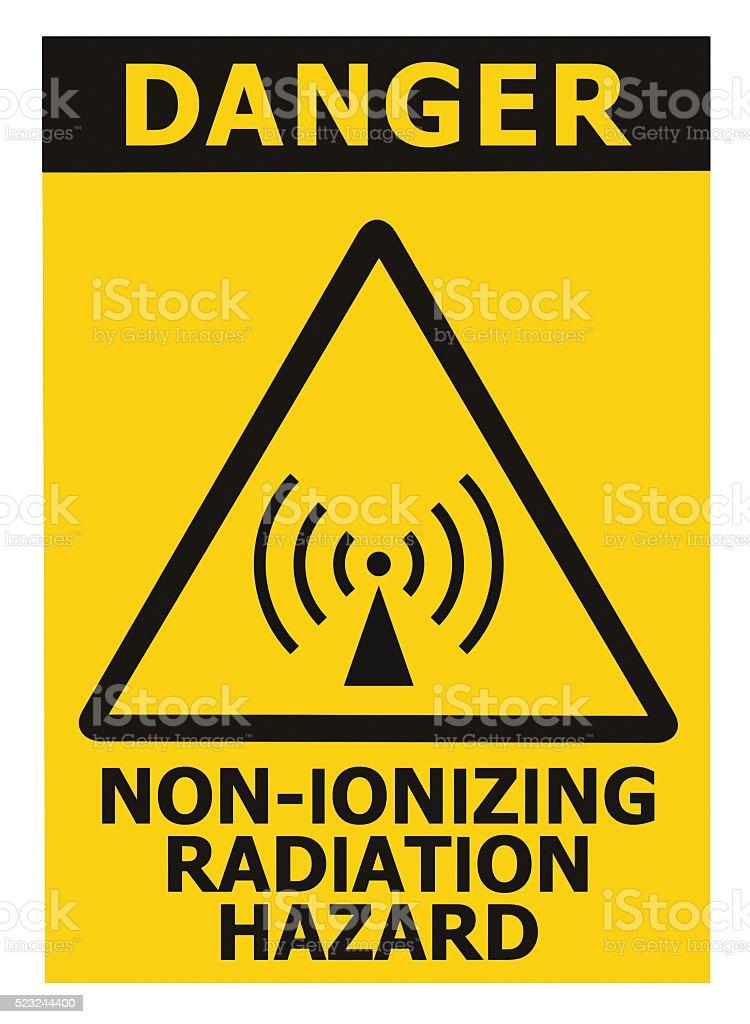 Non-ionizing radiation hazard safety, danger warning text sign sticker label stock photo