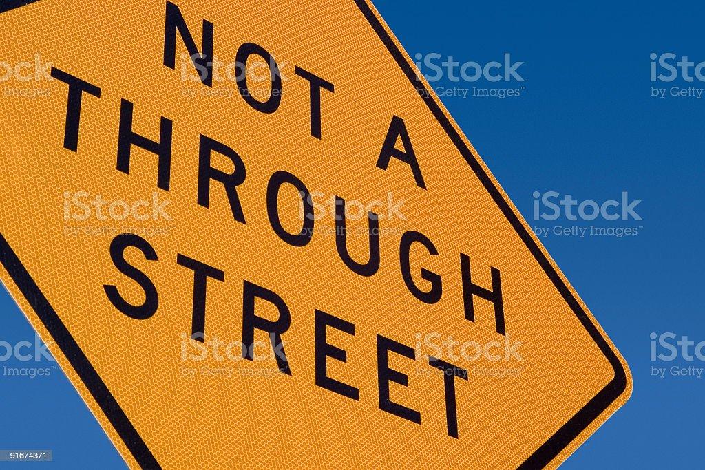 Not a Through Steet Sign stock photo