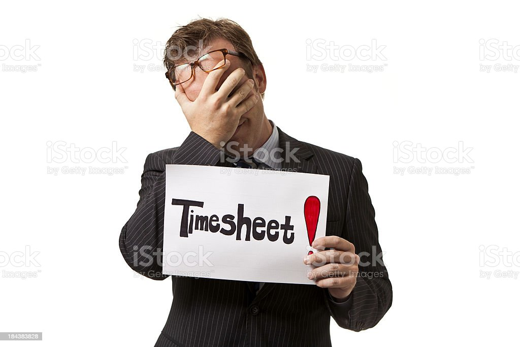 Not another timesheet!!! stock photo