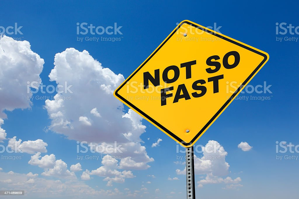 Not So Fast royalty-free stock photo