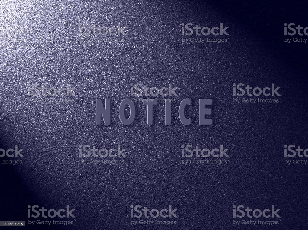 Notice concept stock photo
