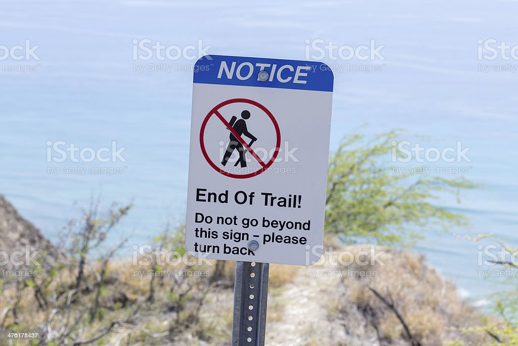 Notice, End of trail, No hiking royalty-free stock photo