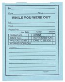 Office Note - While You Were Out