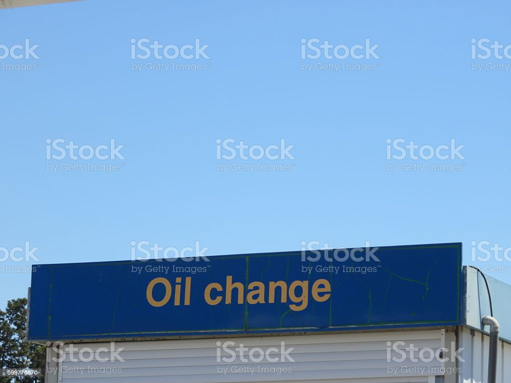 Oil Change Sign stock photo
