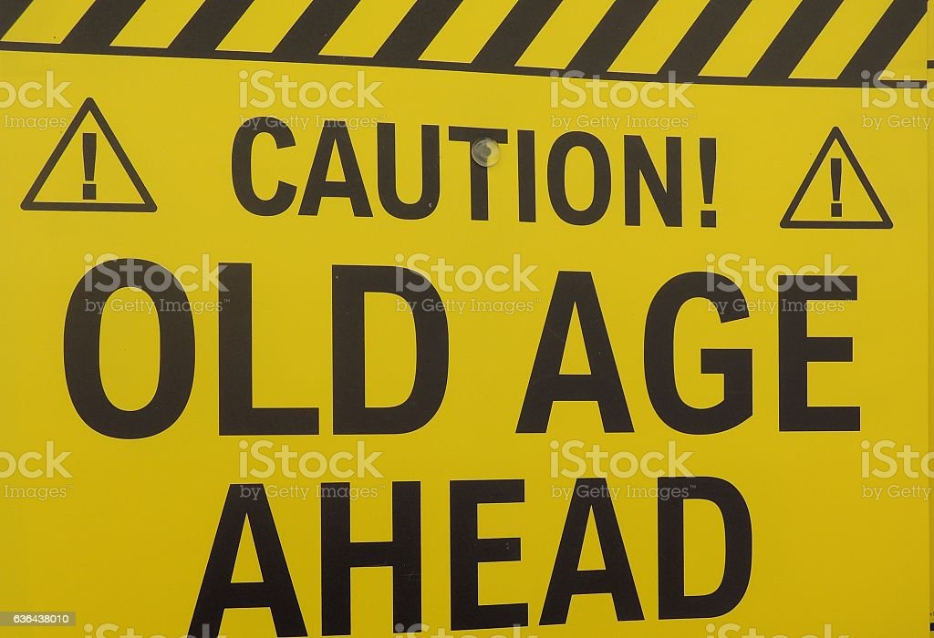 Old Age SIgn stock photo