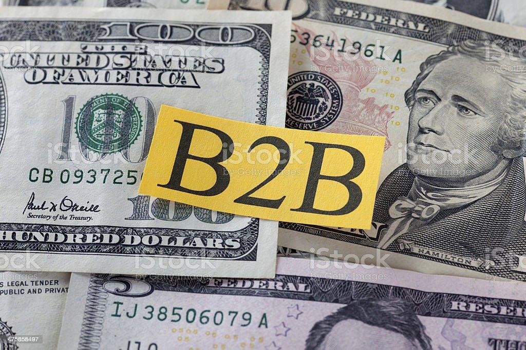 B2B on Dollar Bills (Business to Business) stock photo