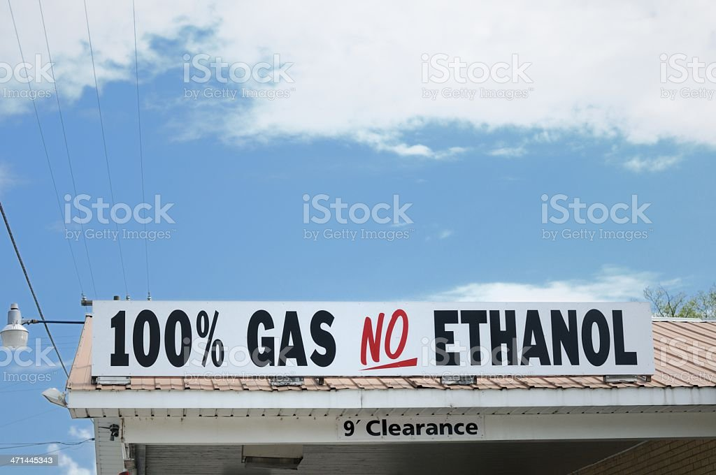One hundred percent gas no ethanol sign stock photo