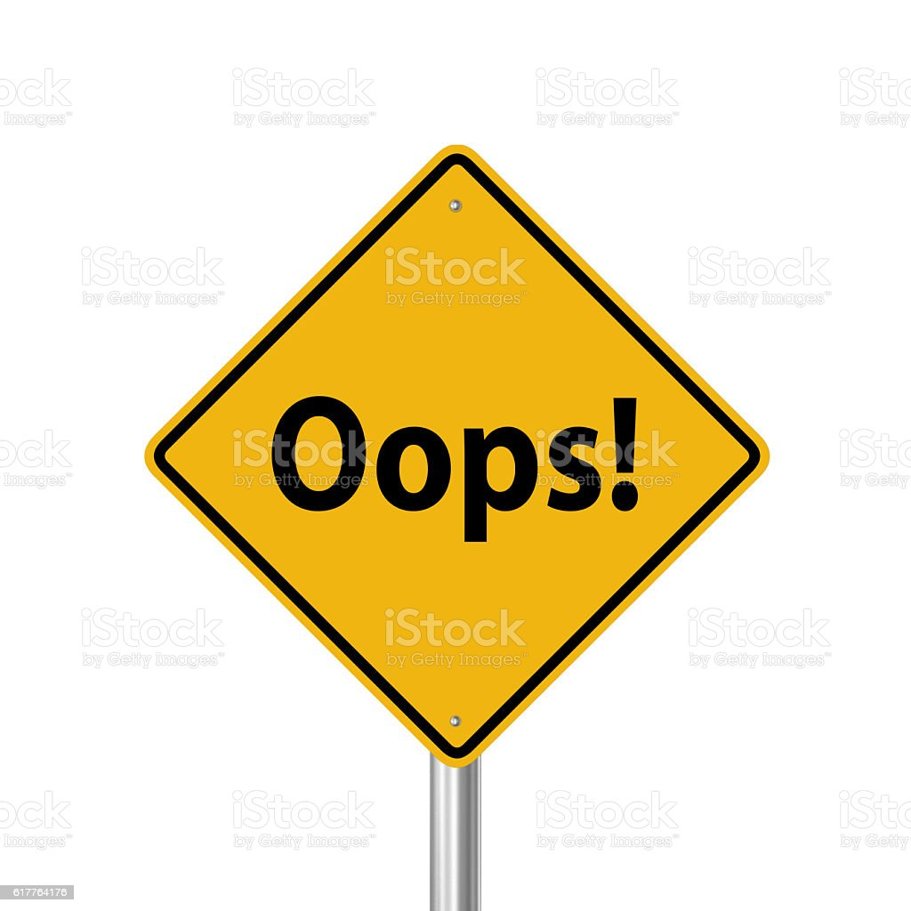 Oops! Warning road sign stock photo