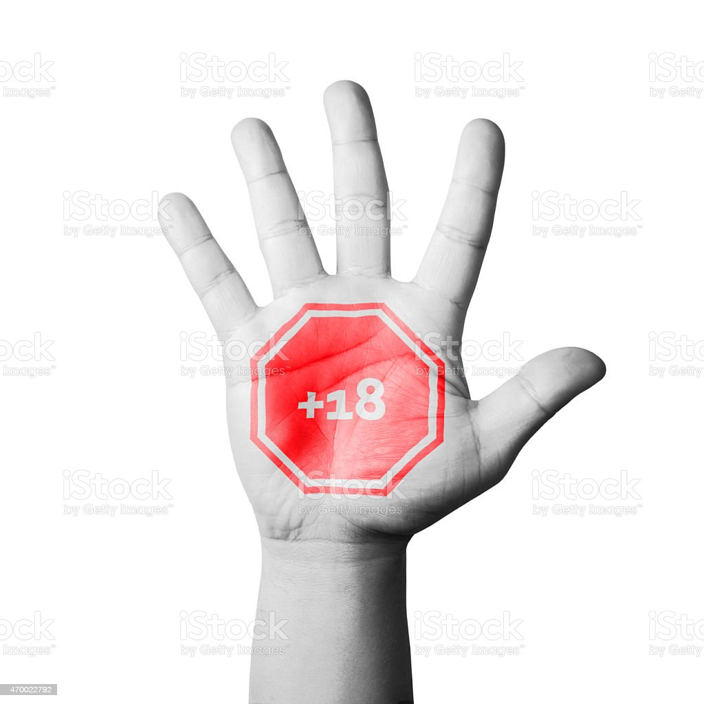 Open Hand Raised, +18 Sign Painted stock photo