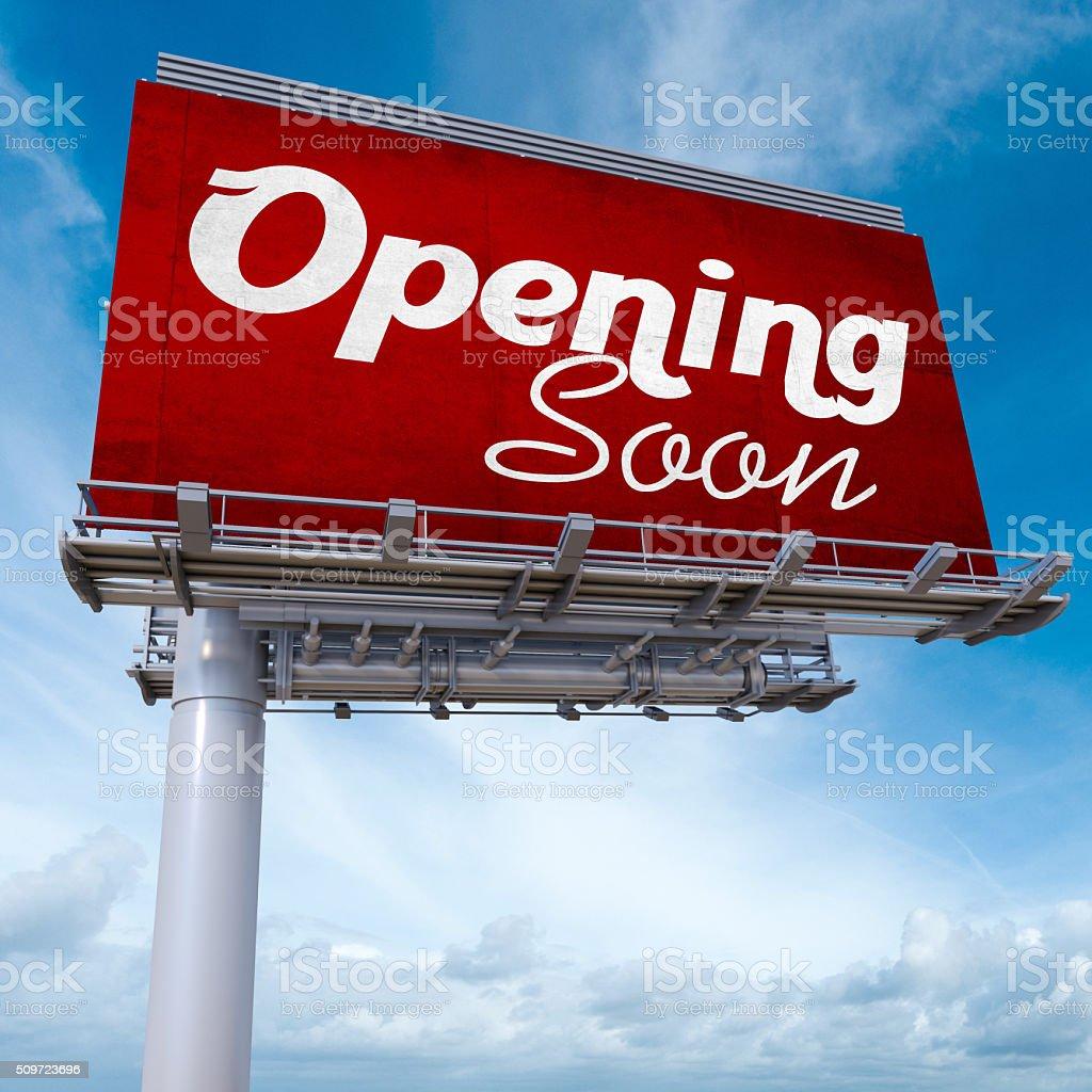 Opening soon billboard stock photo