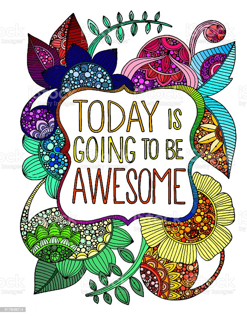 Original, interesting, creative inscription 'Today is going to be awesome' stock photo