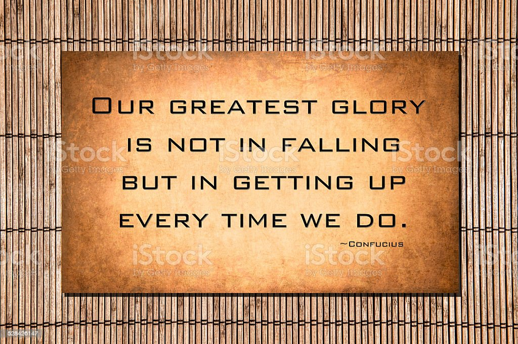 Our greatest glory..Confucius stock photo