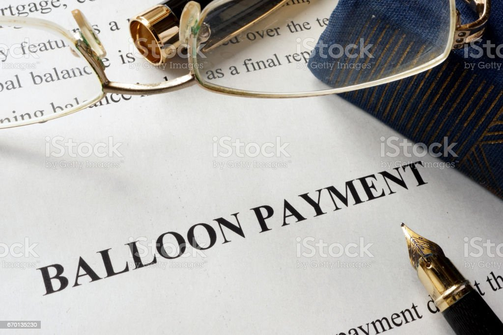 Page with title balloon payment. Mortgage concept. stock photo