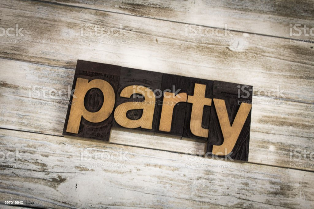 Party Letterpress Word on Wooden Background stock photo