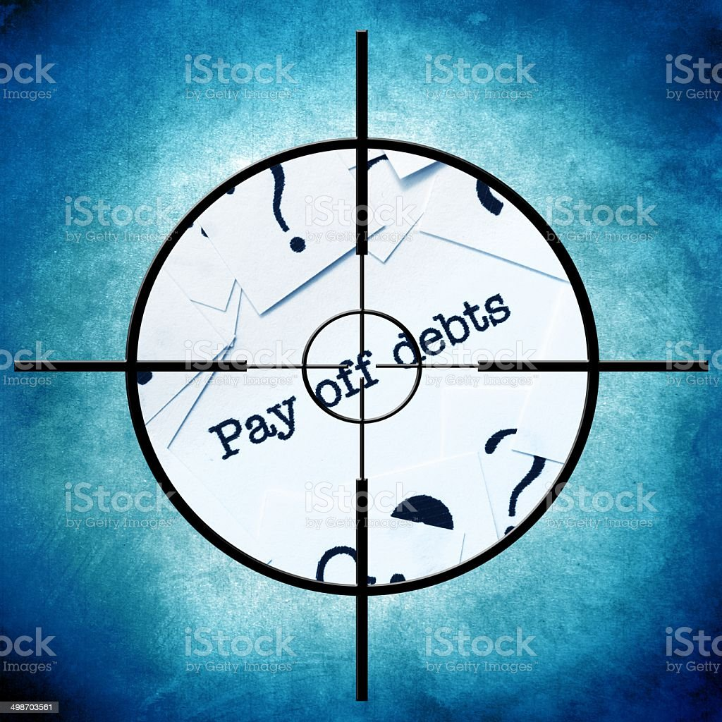 Pay off debts target stock photo