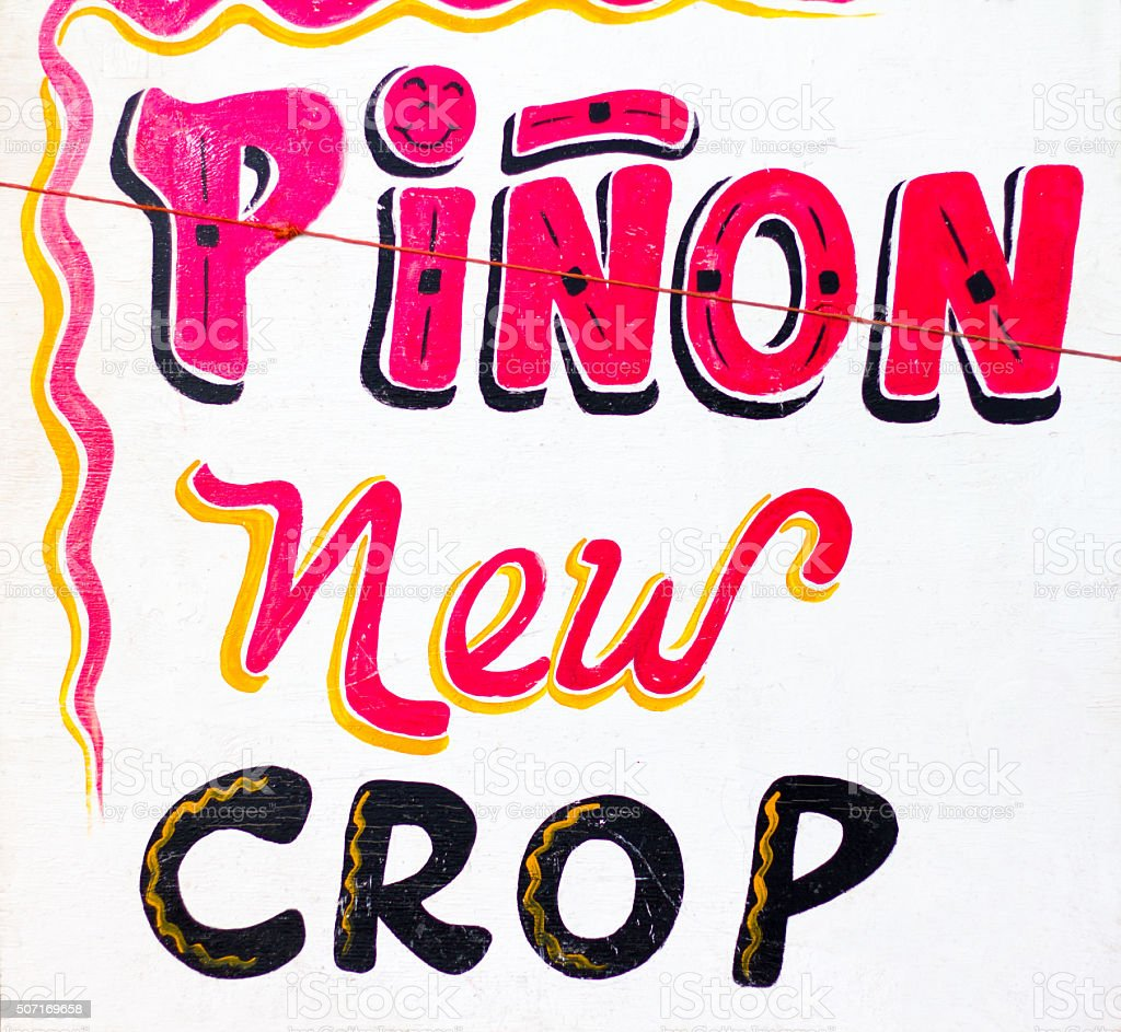 'Piñon New Crop' Sign in Vibrant Colors (Close-Up) stock photo