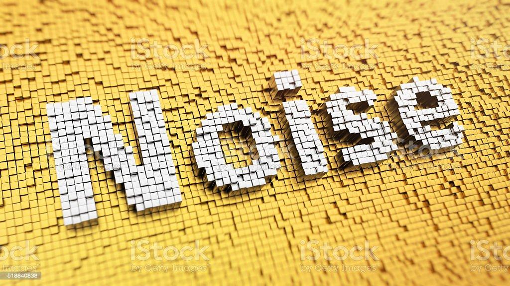Pixelated Noise word stock photo