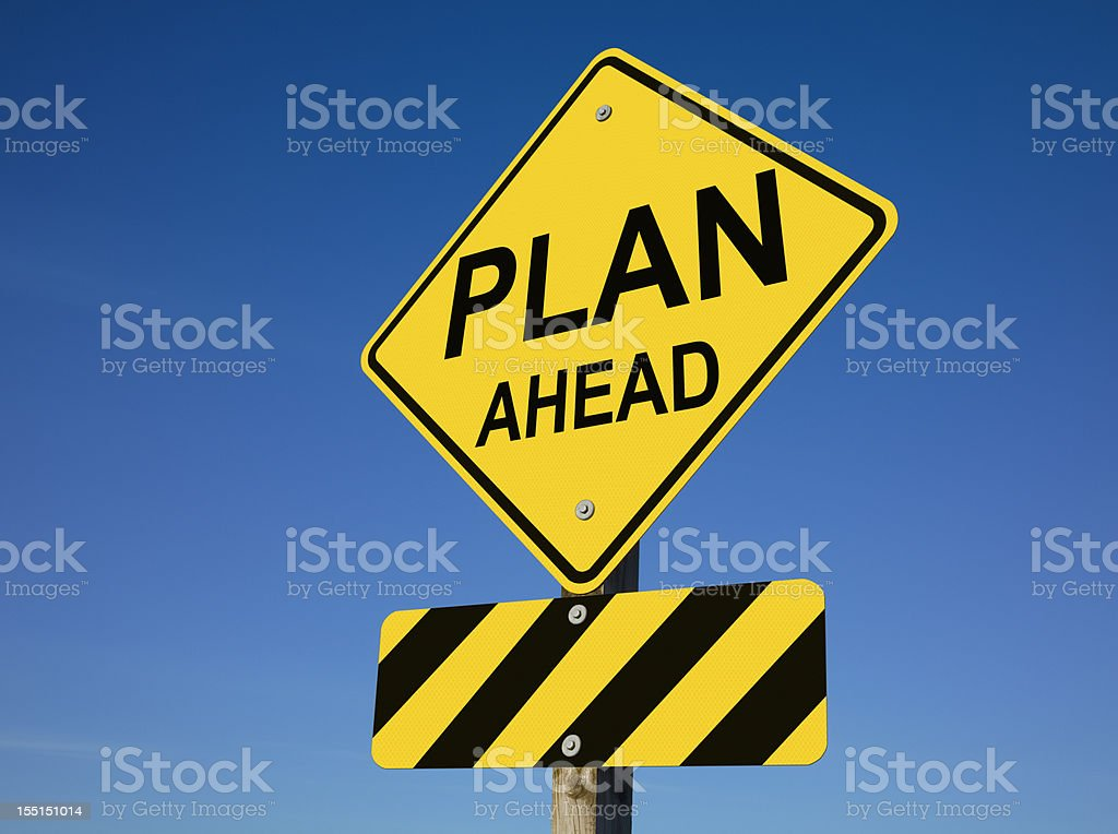 Plan Ahead Street Sign With Roadblock royalty-free stock photo