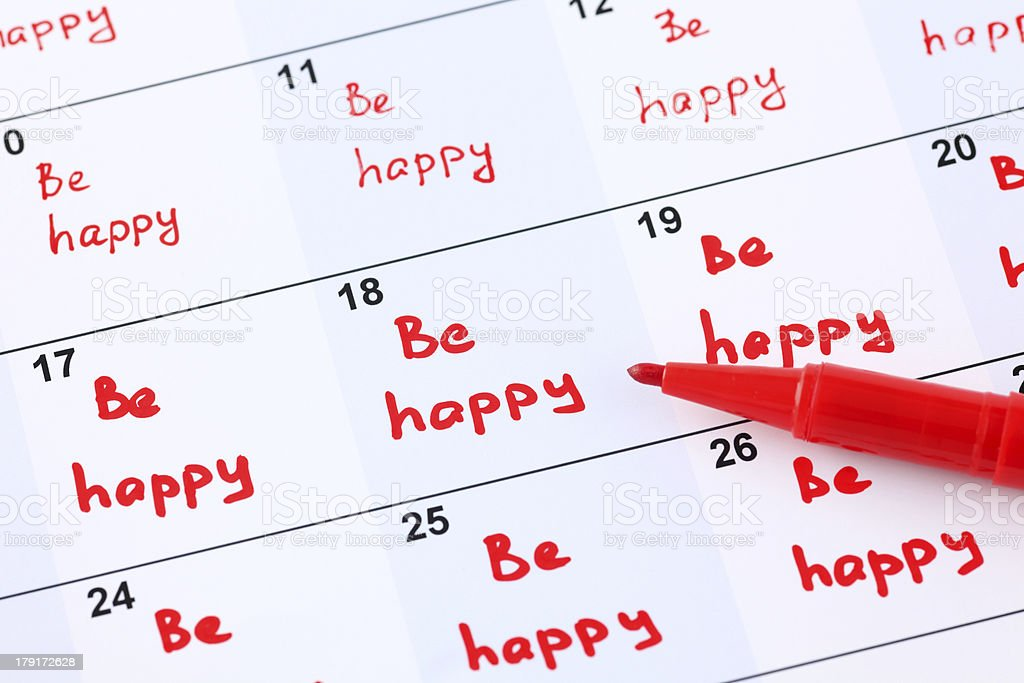Plan for every day - Be happy royalty-free stock photo