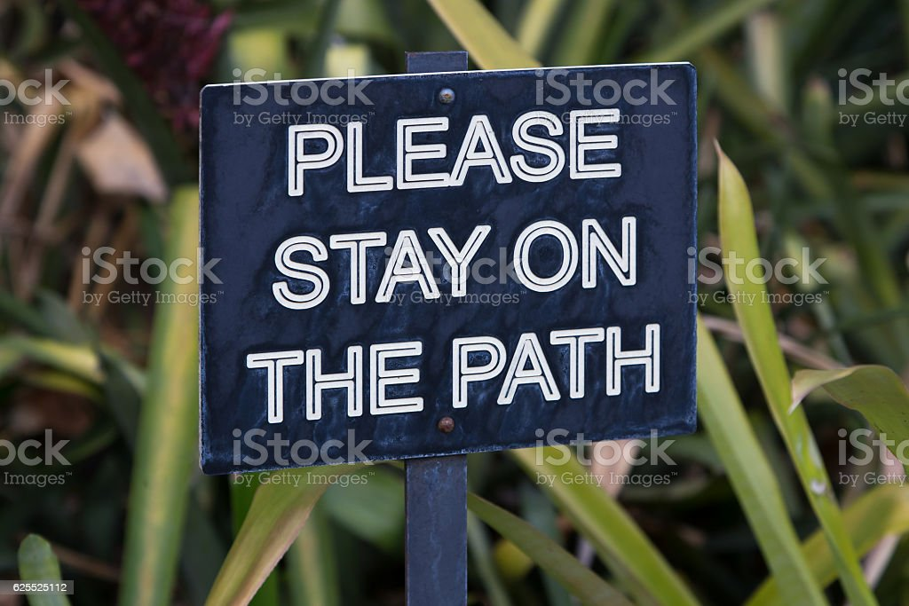 Please Stay on Path Sign stock photo