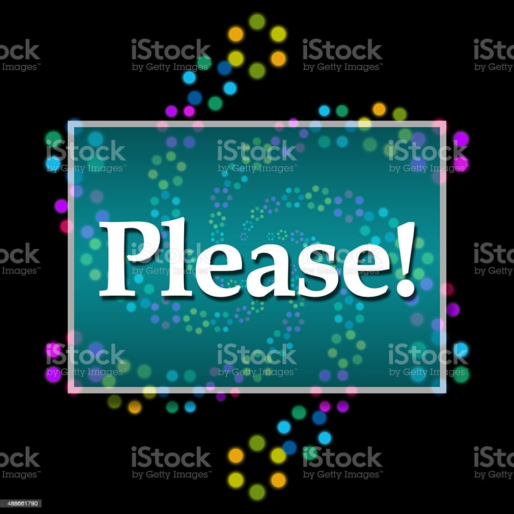Please Text Dark Colorful Neon stock photo