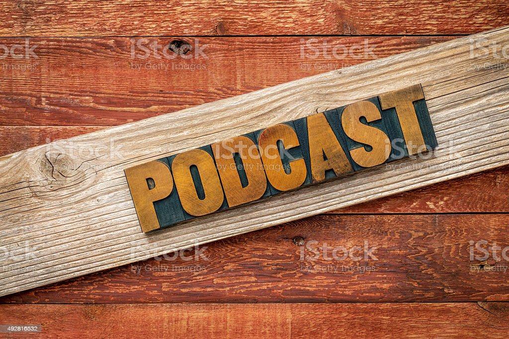 podcast rustic sign stock photo