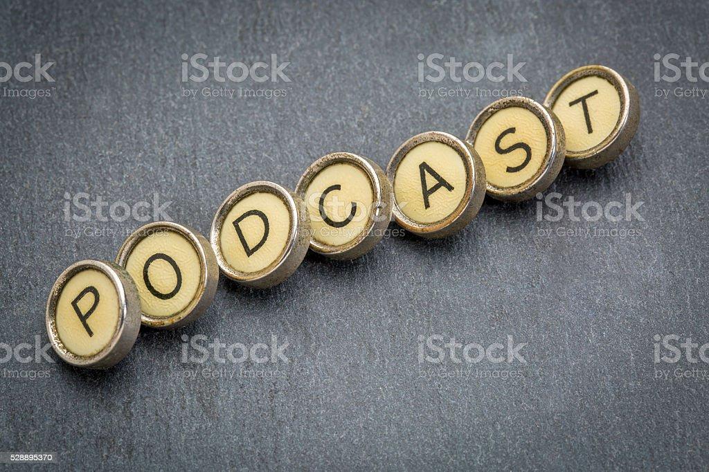 podcast word in  typewriter keys stock photo