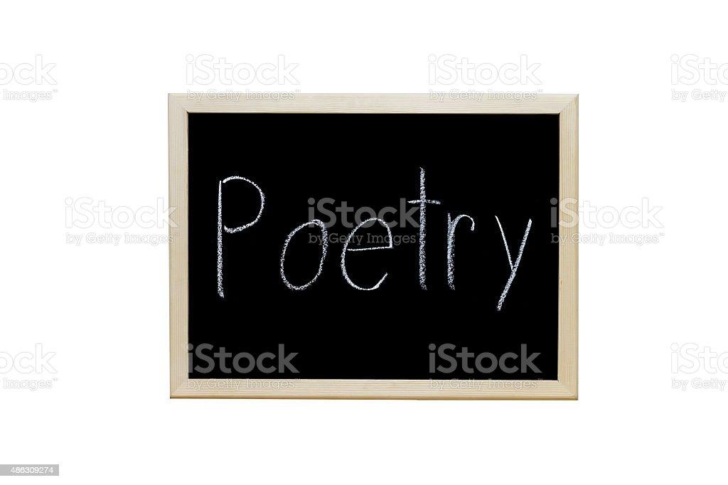Poetry written with white chalk on blackboard. stock photo