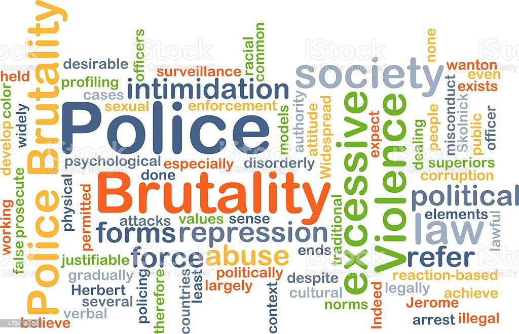 an overview of police brutality in our society One of the reasons i completed my studies in law enforcement is to empower citizens to protect themselves against any who violate or abuse the law for their own benefit.