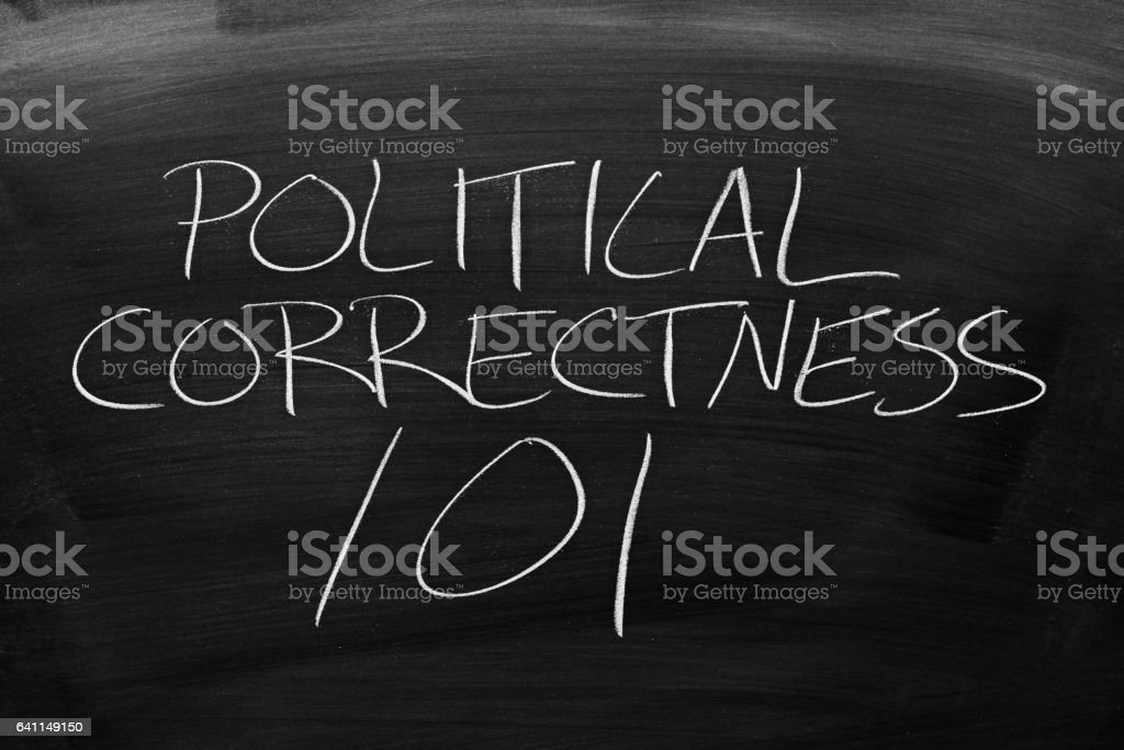 Political Correctness 101 On A Blackboard stock photo