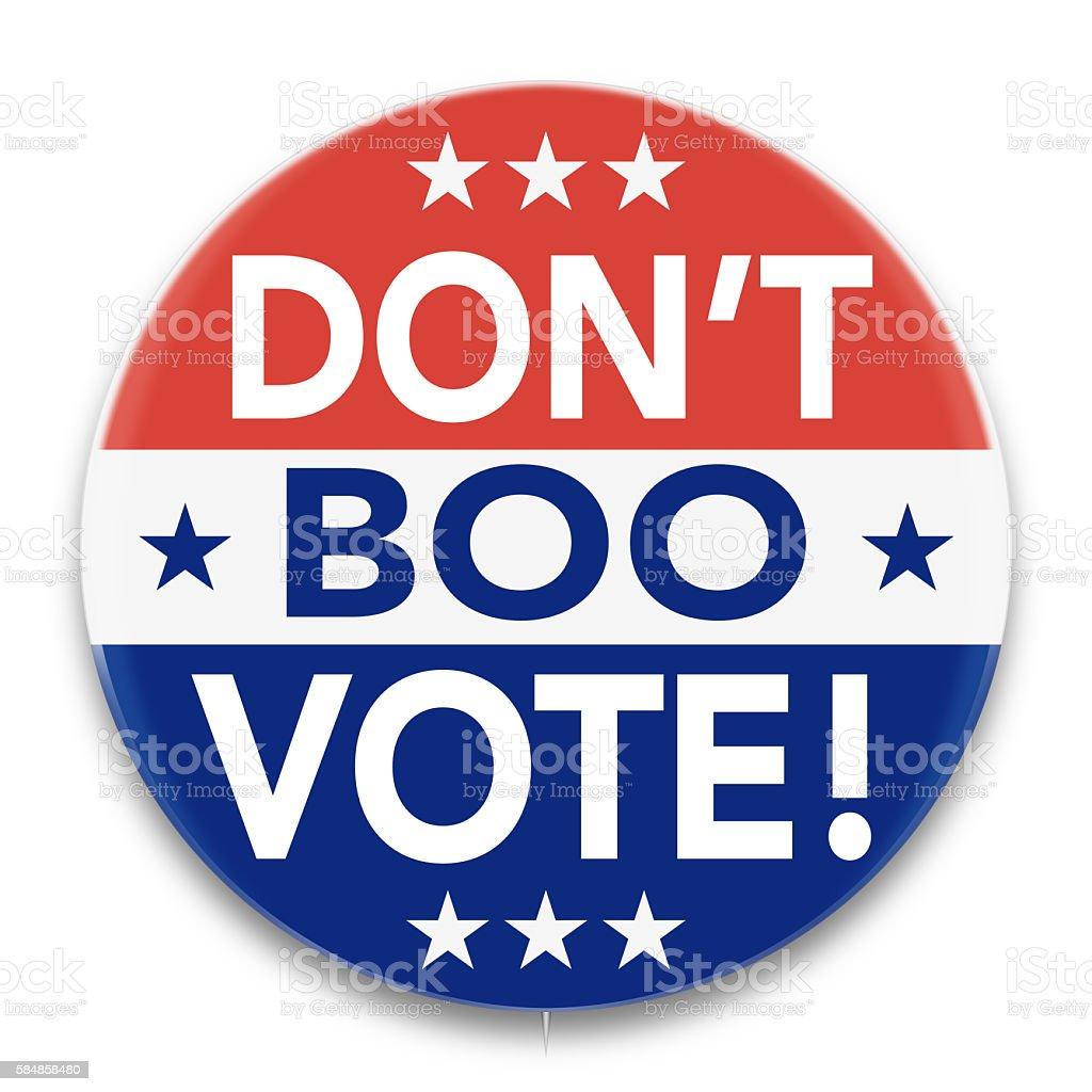 U.S. Political Pin Advising 'Don't Boo, VOTE!' stock photo