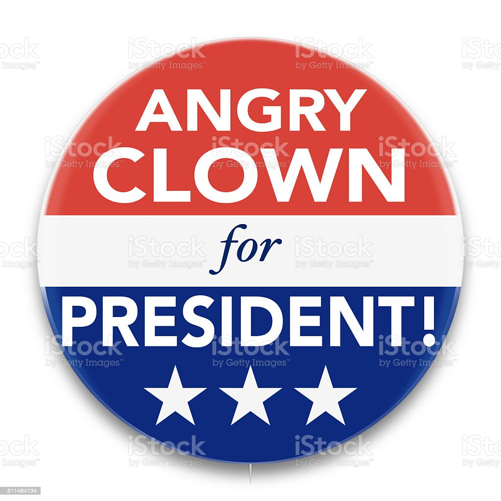 Political Pin Promoting Angry Clown for President stock photo