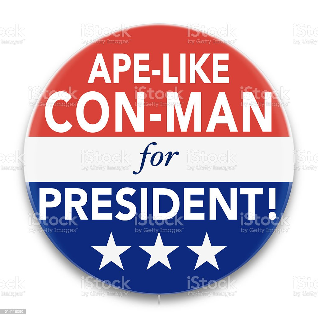 Political Pin Promoting Apelike Con-Man for U. S. President stock photo