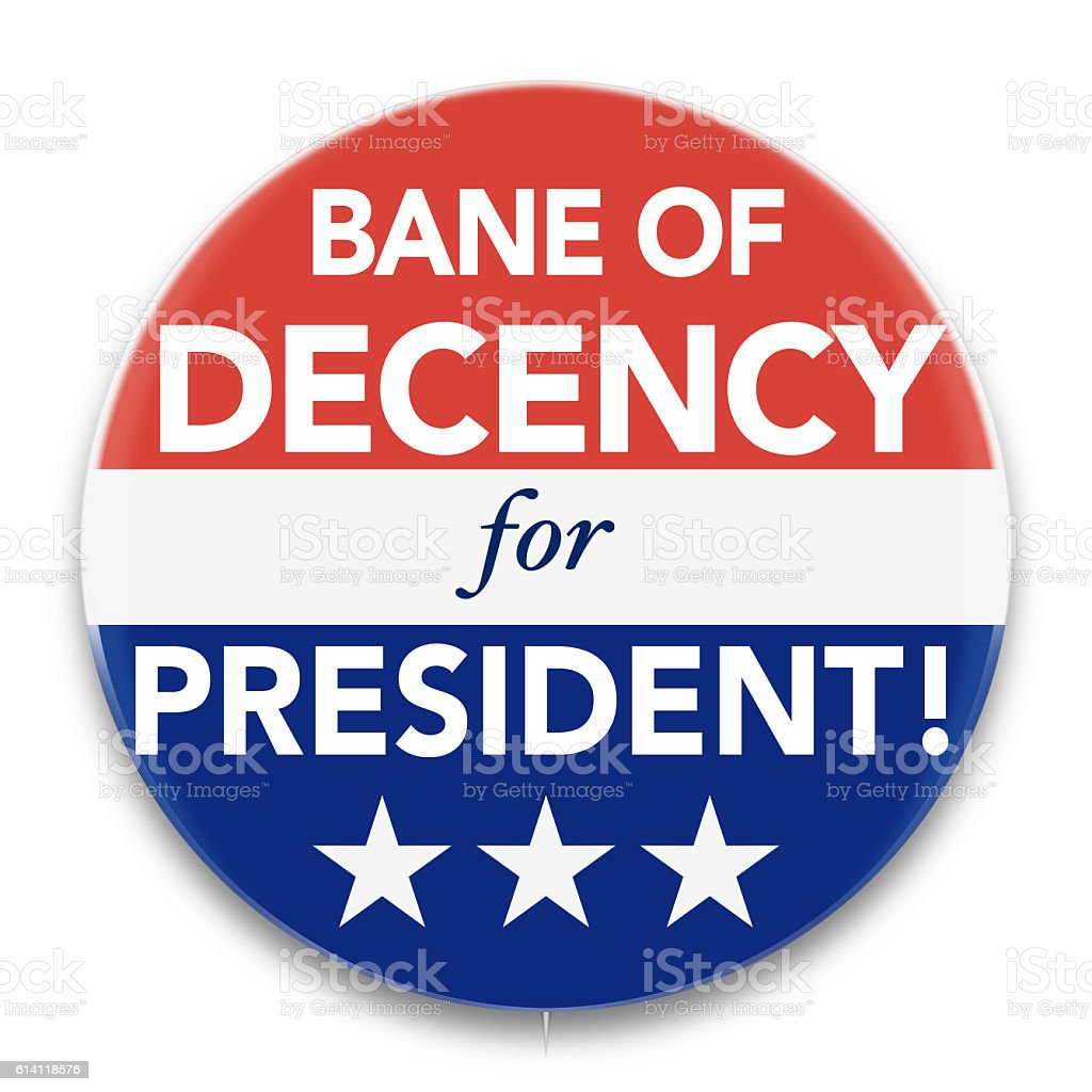 Political Pin Promoting Bane of Decency for U. S. President stock photo