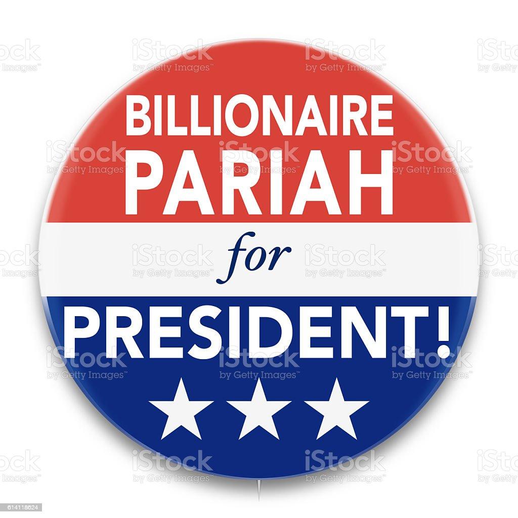 Political Pin Promoting Billionaire Pariah for U. S. President stock photo