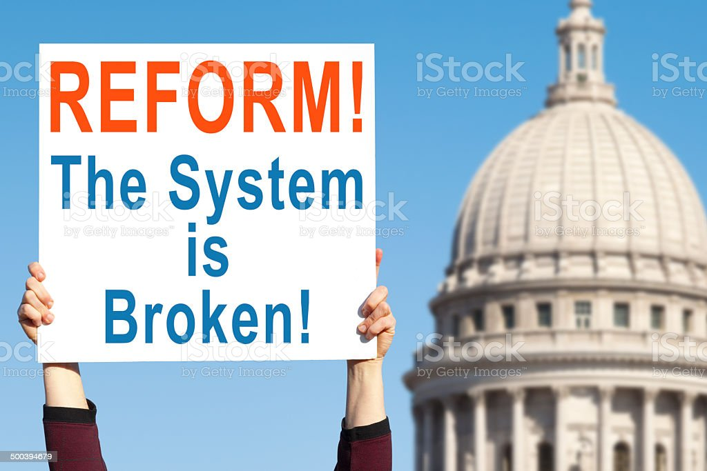 Political Sign; Reform, The System is Broken stock photo