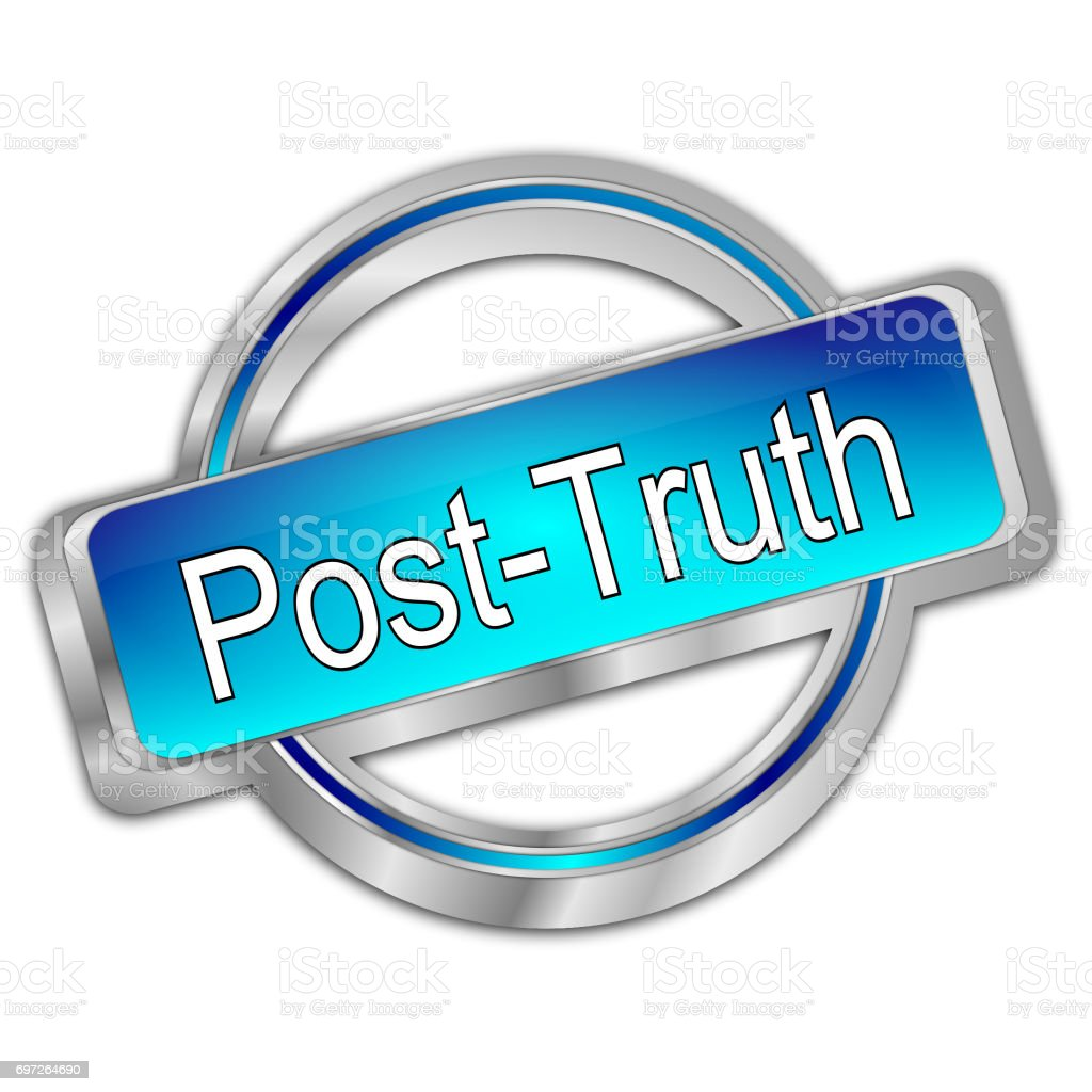 Post-Truth Button - 3D illustration stock photo