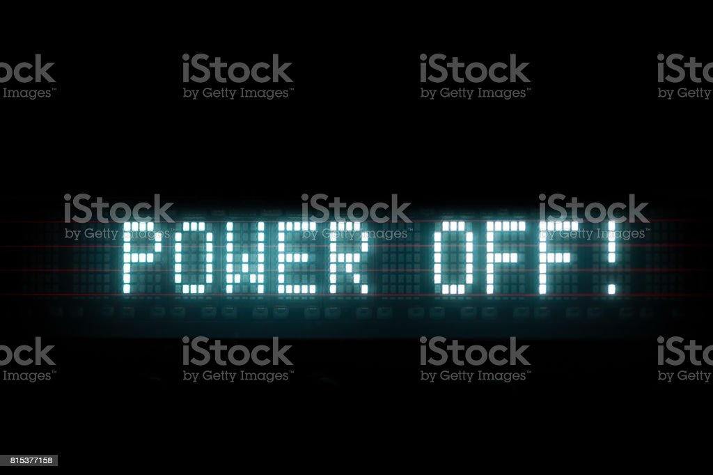 power off digital message stock photo
