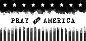 Pray for America , black and white