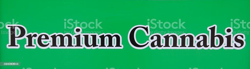 Premium Cannabis Sign stock photo