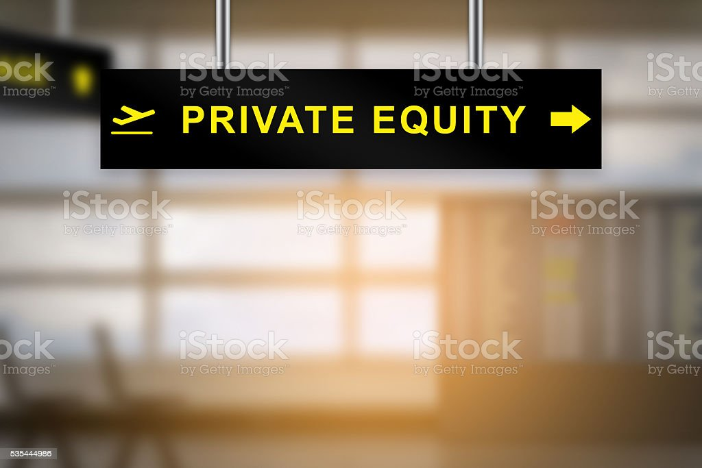private equity on airport sign board stock photo